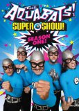 The Aquabats! Super Show! Season One