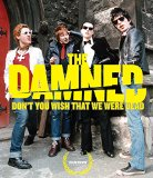 Damned - Don't You Wish That We Were Dead