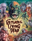 The Return of the Living Dead: Collectors' Edition