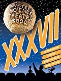 Mystery Science Theater 3000: XXXVII