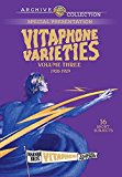 Vitaphone Varieties Volume Three