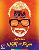 George A. Romero Between Night and Dawn