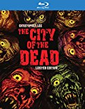 The City Of The Dead: Remastered Limited Edition