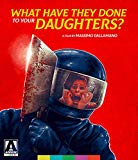 What Have They Done to Your Daughters? (Blu-ray)