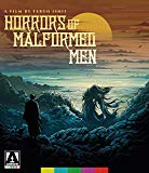 Horrors of Malformed Men (Blu-ray)