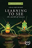 Learning To See: The World Of Insects - Special Edition