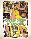 Joaquim Pedro de Andrade: The Complete Films