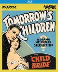 Tomorrow s Children / Child Bride (Forbidden Fruit Vol. 5)